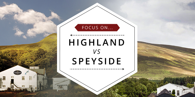 Focus On Highland vs Speyside