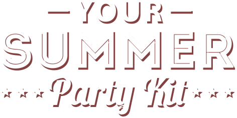Your Summer Party Kit