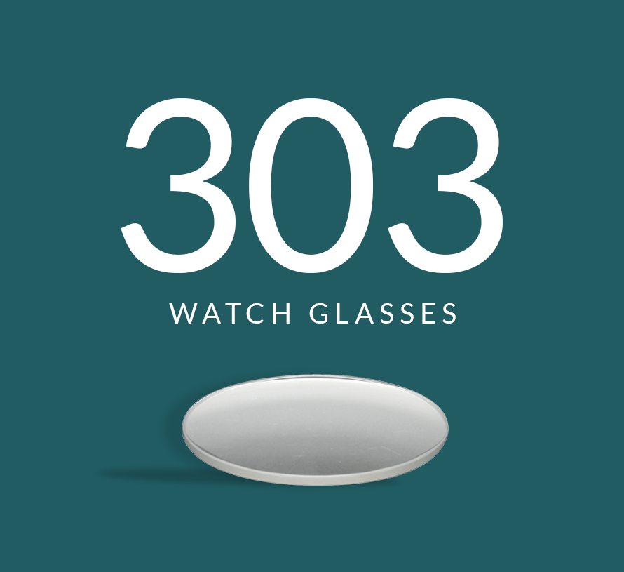 303 watch glasses
